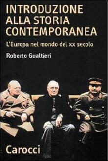 Tegliowinterrun.it Introduzione alla storia contemporanea. L'Europa nel mondo del XX secolo Image