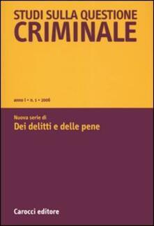 Nicocaradonna.it Studi sulla questione criminale (2006). Vol. 1 Image