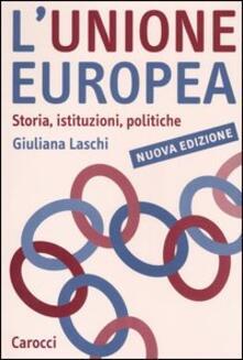 Equilibrifestival.it L' Unione Europea. Storia, istituzioni, politiche Image