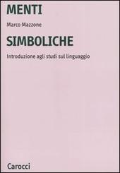 Menti simboliche. Introduzione agli studi sul linguaggio
