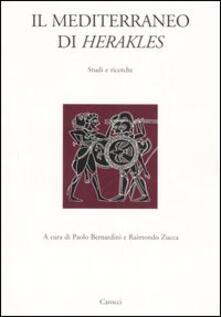 Antondemarirreguera.es Il Mediterraneo di Herakles. Studi e ricerche. Atti del Convegni di studi (Sassari, 26 marzo 2004; Orsitano, 27-28 marzo 2004) Image