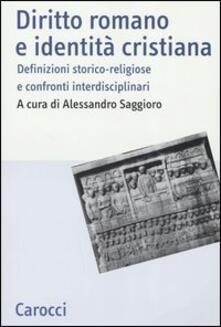 Camfeed.it Diritto romano e identità cristiana. Definizioni storico-religiose e confronti interdisciplinari Image
