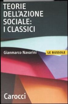 Teorie dellazione sociale: i classici.pdf