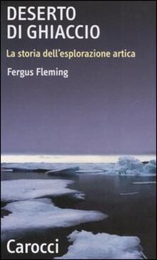 Grandtoureventi.it Deserto di ghiaccio. La storia dell'esplorazione artica Image