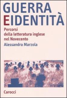 Mercatinidinataletorino.it Guerra e identità. Percorsi della letteratura inglese nel Novecento Image