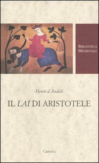 Il lai di Aristotele. Testo francese a fronte