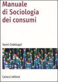 Manuale di sociologia dei consumi