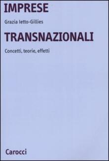 Imprese transnazionali. Concetti, teorie, effetti.pdf