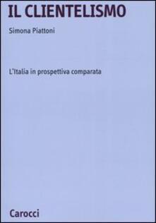 Il clientelismo. LItalia in prospettiva comparata.pdf