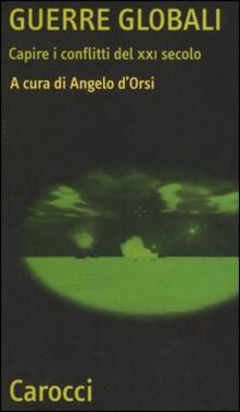Guerre globali. Capire i conflitti del XXI secolo - copertina
