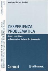 L' esperienza problematica. Generi e scrittura nella narrativa italiana del Novecento