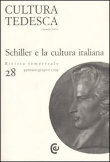 Librisulladiversita.it Cultura tedesca. Vol. 28: Schiller e la cultura italiana. Image