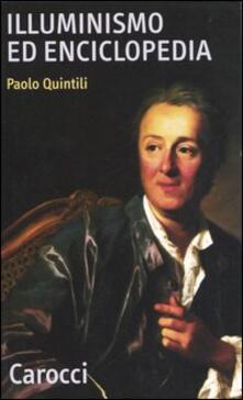 Illuminismo ed enciclopedia - Paolo Quintili - copertina