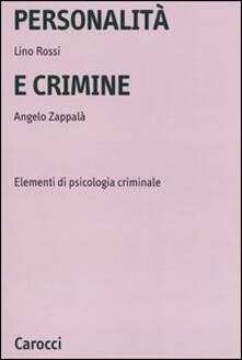 Winniearcher.com Personalità e crimine. Elementi di psicologia criminale Image