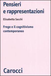 Pensieri e rappresentazioni. Frege e il cognitivismo contemporaneo