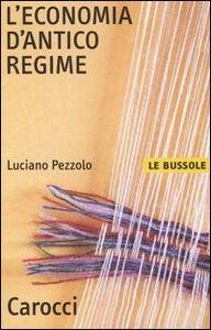 Libro L' economia d'antico regime Luciano Pezzolo
