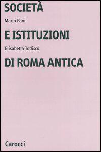 Società e istituzioni di Roma antica