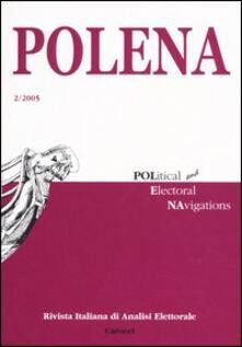 Teamforchildrenvicenza.it Polena. Rivista italiana di analisi elettorale (2005). Vol. 2 Image