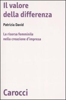 Il valore della differenza. La risorsa femminile nella creazione dimpresa.pdf