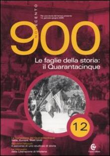 Novecento (2005). Vol. 12: Le faglie della storia: il Quarantacinque..pdf