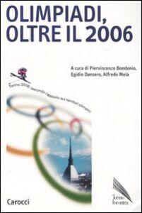 Libro Olimpiadi, oltre il 2006. Torino 2006: secondo rapporto sui territoriolimpici