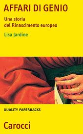 Affari di genio. Una storia del Rinascimento europeo