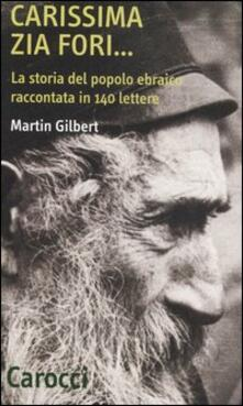 Ascotcamogli.it Carissima zia Fori... La storia del popolo ebraico raccontata in 140 lettere Image