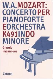 W. A. Mozart: concerto per pianoforte e orchestra K491 in do minore - Giorgio Pagannone - copertina
