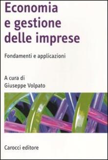 Economia e gestione delle imprese. Fondamenti e applicazioni - copertina