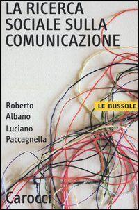 La ricerca sociale sulla comunicazione
