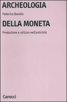 Archeologia della moneta. Produzione e utilizzo nellantichità.pdf