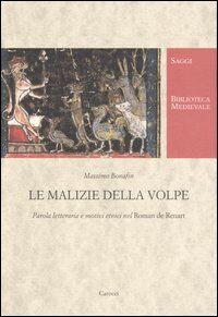 Le malizie della volpe. Parola letteraria e motivi etnici nel Roman de Renart