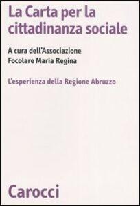 Libro La Carta per la cittadinanza sociale. L'esperienza della Regione Abruzzo