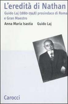 Amatigota.it L' eredità di Nathan. Guido Laj (1880-1948) prosindaco di Roma e Gran Maestro Image