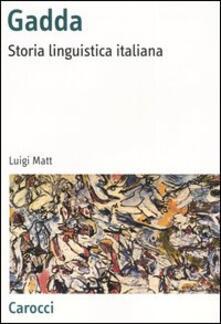 Ascotcamogli.it Gadda. Storia linguistica italiana Image