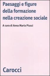 Paesaggi e figure della formazione nella creazione sociale