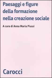 Paesaggi e figure della formazione nella creazione sociale - copertina