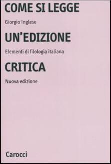Come si legge unedizione critica. Elementi di filologia italiana.pdf
