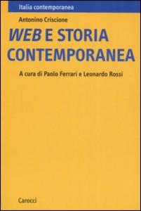 Libro Web e storia contemporanea Antonino Criscione