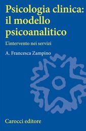 Psicologia clinica: il modello psicoanalitico. L'intervento nei servizi