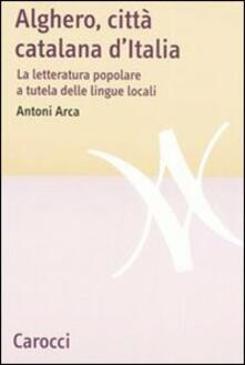 Alghero, città catalana dItalia. La letteratura popolare a tutela delle lingue locali.pdf