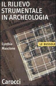 Il rilievo strumentale in archeologia