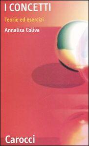 Libro I concetti. Teorie ed esercizi Annalisa Coliva