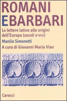 Romani e barbari. Le lettere latine alle origini dellEuropa (secoli V-VIII).pdf