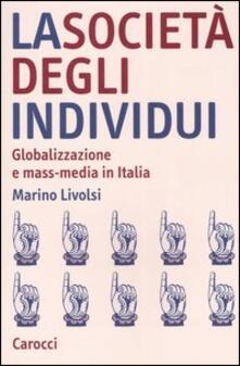 Voluntariadobaleares2014.es La società degli individui. Globalizzazione e mass-media in Italia Image