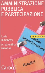 Libro Amministrazione pubblica e partecipazione Lucia D'Ambrosi , M. Valentina Giardina