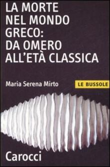 La morte nel mondo greco: da Omero alletà classica.pdf