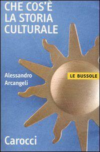 Che cos'è la storia culturale