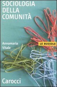 Libro Sociologia della comunità Annamaria Vitale
