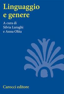 Libro Linguaggio e genere. Grammatica e usi
